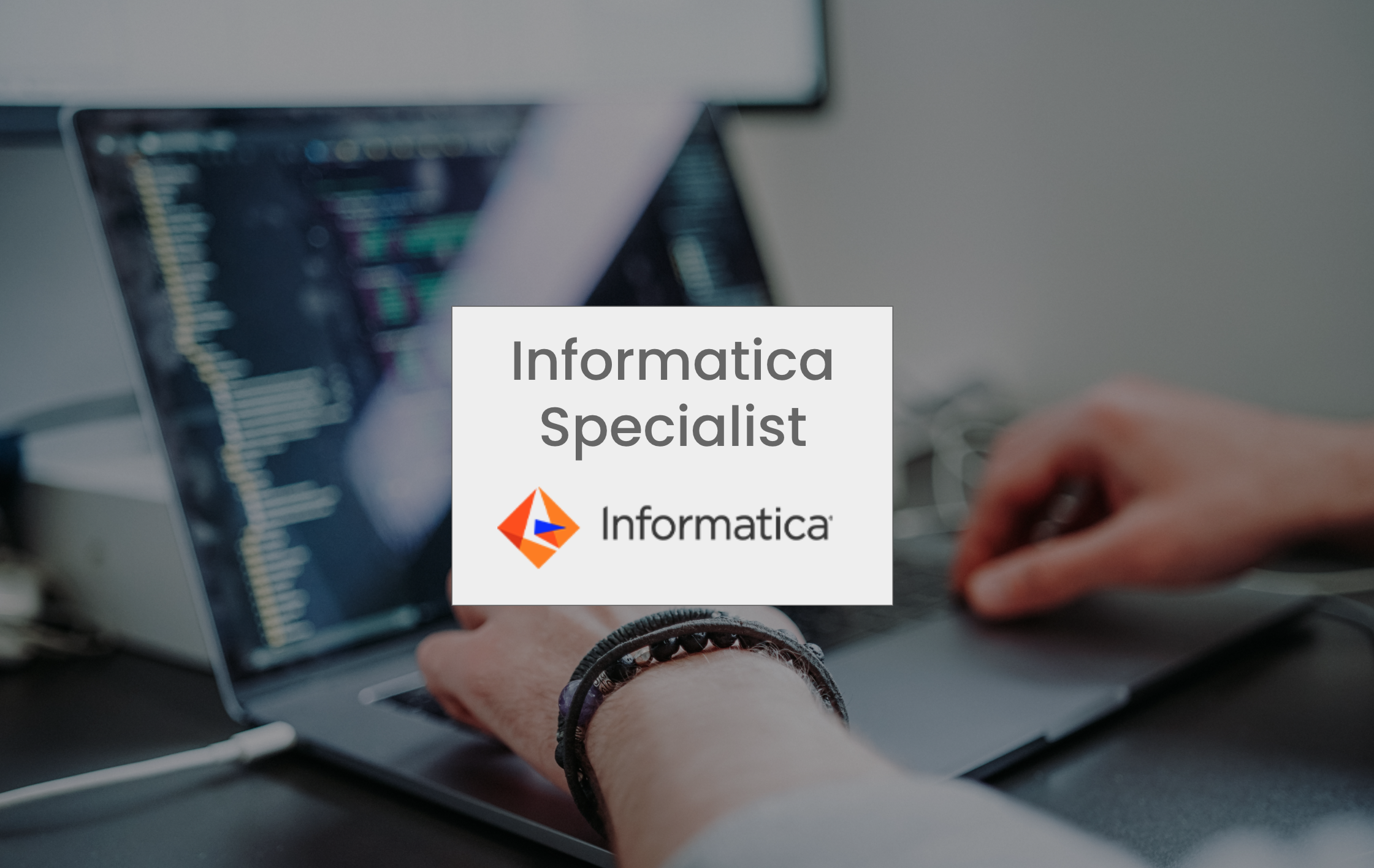 Informatica Specialist